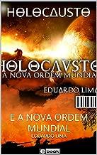HƟLƟCΔUSTƟ  : E A NOVA ORDEM MUNDIAL  ( Vol. Livro 3) (Portuguese Edition)