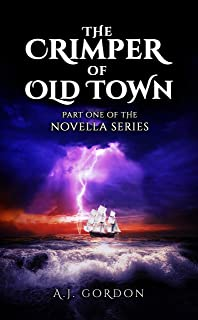 The Crimper of Old Town: Part One of the Novella Series