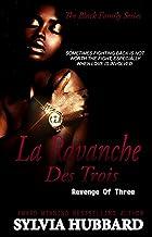 La Revanche des Trois: Revenge of Three (Black Family Series Book 5)