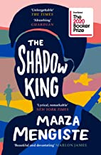 The Shadow King: SHORTLISTED FOR THE BOOKER PRIZE 2020 (202 POCHE)