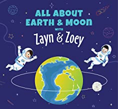 Zayn and Zoey All About Earth and Moon - Educational Story Books for Kids - Children's Early Learning Picture Books (Ages ...