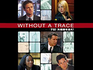 Without a Trace/FBI失踪者を追え!<ファースト・シーズン>(字幕版)