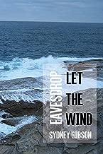 Let The Wind Eavesdrop
