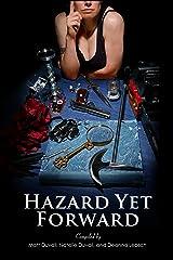 Hazard Yet Forward Kindle Edition