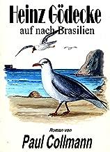 Auf nach Brasilien (Heinz Gödecke 2) (German Edition)