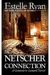 The Netscher Connection (Book 11) (Genevieve Lenard) Kindle Edition