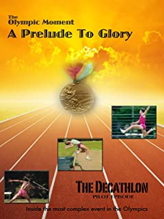 b049dfb452 A Prelude To Glory: The Decathlon