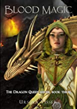 Blood Magic: The Dragon Queen Series (English Edition)