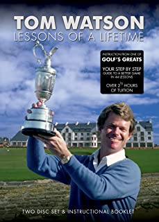 Tom Watson: Lessons of a Lifetime 2010