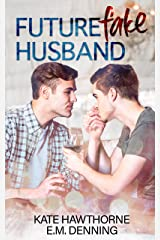 Future Fake Husband (Mallory Vineyard) Kindle Edition