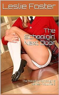 The Schoolgirl Next Door (The Naughty Schoolgirls Book 2)