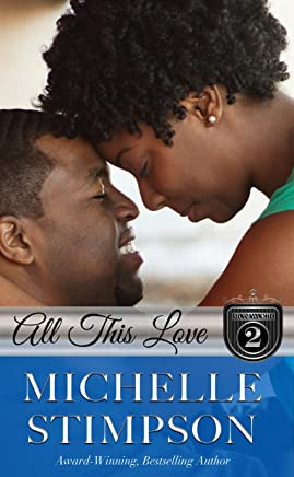 All This Love (Stoneworth Series Book 2) (English Edition)