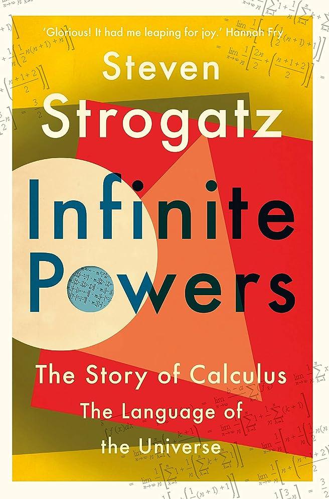青農業の破壊的Infinite Powers: The Story of Calculus - The Language of the Universe (English Edition)