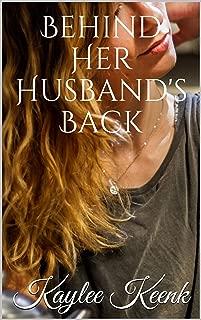 Behind Her Husband's Back