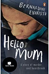 Hello Mum: From the Booker prize-winning author of Girl, Woman, Other (Quick Reads) (English Edition) eBook Kindle