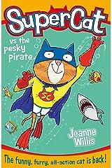 Supercat vs the Pesky Pirate (Supercat, Book 3) (English Edition) Versión Kindle
