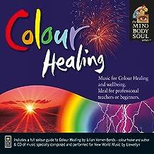 Colour Healing Mind, Body, Soul Series