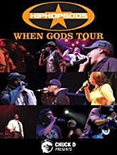 Chuck D Presents: Hiphop Gods- When Gods Tour