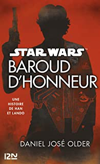 Star Wars : Baroud d'honneur (French Edition)