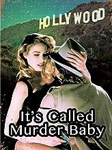 It's Called Murder Baby