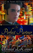 The Perfect Partner (Love in New Orleans Book 4)