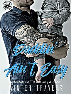 Daddin' Ain't Easy: A DILF Mania Collaboration