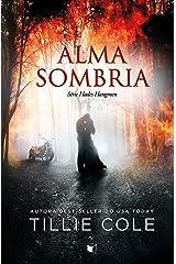 Alma Sombria (Hades Hangmen Livro 3) eBook Kindle