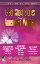 Great Short Stories by American Women (Dover Thrift Editions) (English Edition)