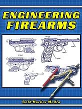 Engineering Firearms