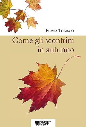 Come gli scontrini in autunno: Racconti