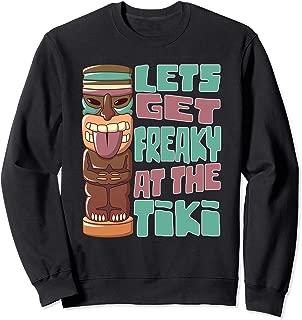 Funny Tiki Lets Get Freaky at the Tiki Hawaiian Luau Trip  Sweatshirt