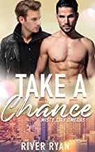 Take A Chance: A Non-Shifter Mpreg Romance (Misty City Omegas Book 1) (English Edition)
