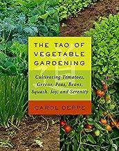 Best the tao of vegetable gardening Reviews