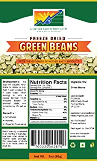 Mother Earth Products Freeze Dried Green Beans (2 Cup Mylar Bag)