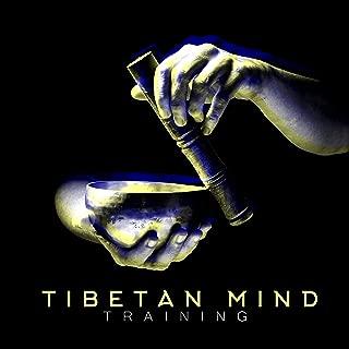 Tibetan Mind Training