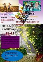 Nas curvas da estrada: Nós e eles. (Portuguese Edition)