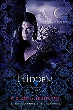 Hidden: A House of Night Novel (House of Night Novels, 10)