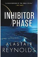Inhibitor Phase (Revelation Space) Kindle Edition