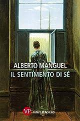 Il sentimento di sé (Varia. Saggistica) (Italian Edition) Kindle Edition