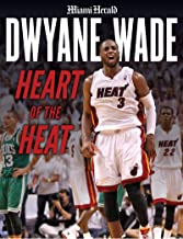 Dwyane Wade: Heart of the Heat (English Edition)