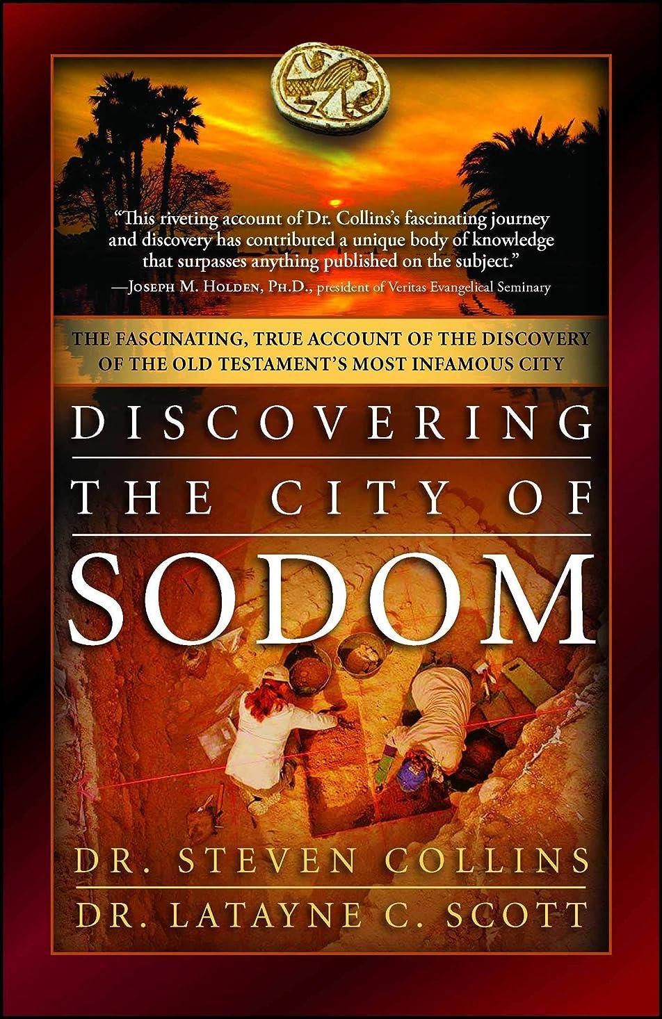 民間好むどこにでもDiscovering the City of Sodom: The Fascinating, True Account of the Discovery of the Old Testament's Most Infamous City (English Edition)