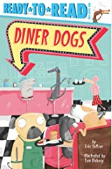 Diner Dogs: Ready-to-Read Pre-Level 1 Kindle Edition