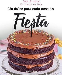 Fiesta: Un dulce para cada ocasión (Cocina