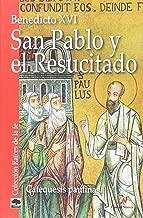 San Pablo y el Resucitado: catequesis paulinas