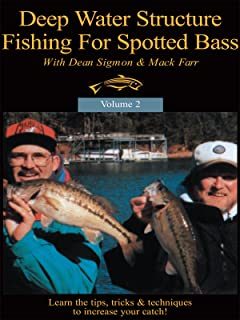 Deep Water Structure Fishing For Spotted Bass With Mack Farr