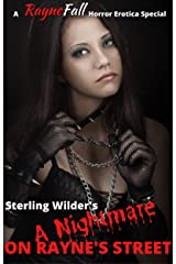 A Nightmare on Rayne's Street: A RayneFall Horror Erotica Special Kindle Edition