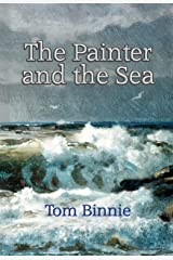 The Painter and the Sea Kindle Edition