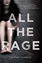All the Rage: A Novel