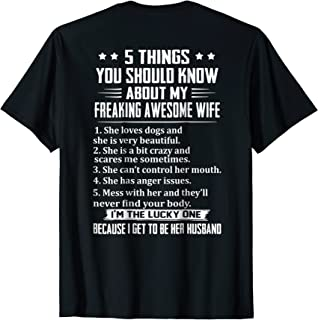 Mens 5 Things You Should Know About My Wife T-shirt