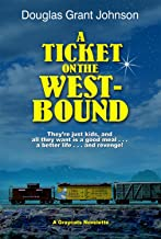 A Ticket on the Westbound (English Edition)